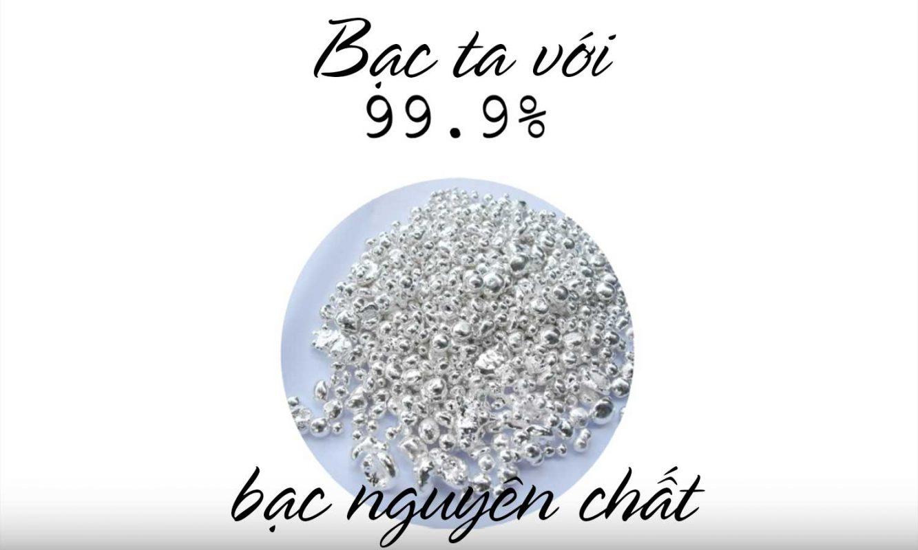 bạc ta với 99% bạc nguyên chất